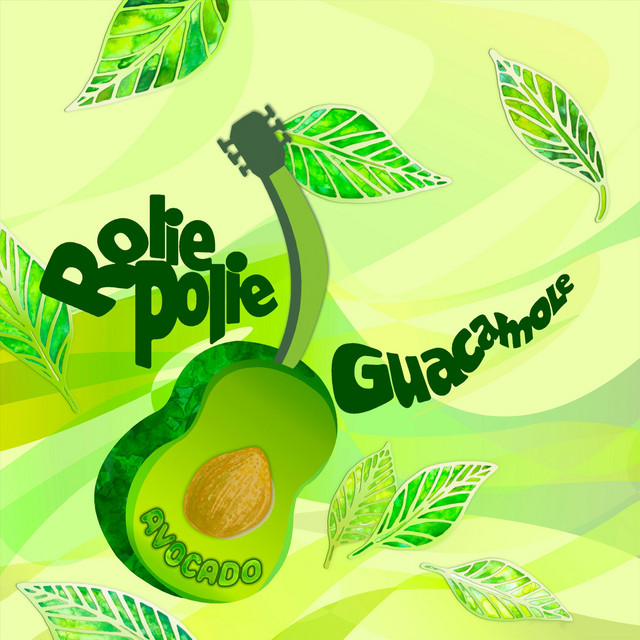 Avocado by Rolie Polie Guacamole