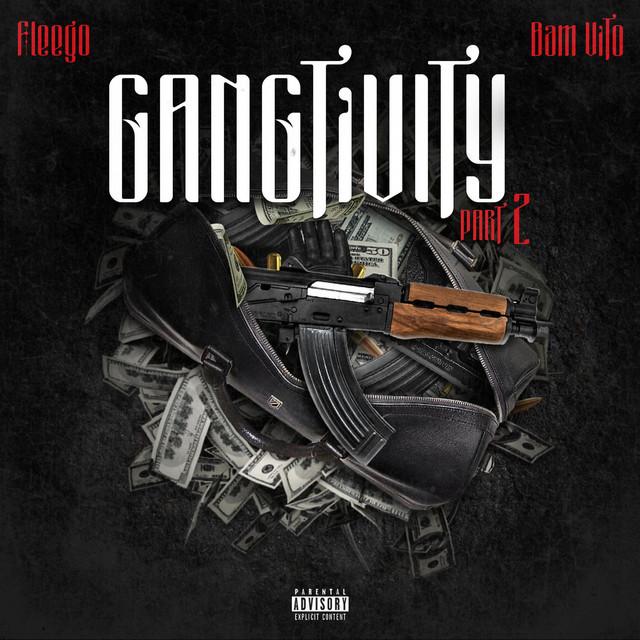 Gangtivity, Pt. 2