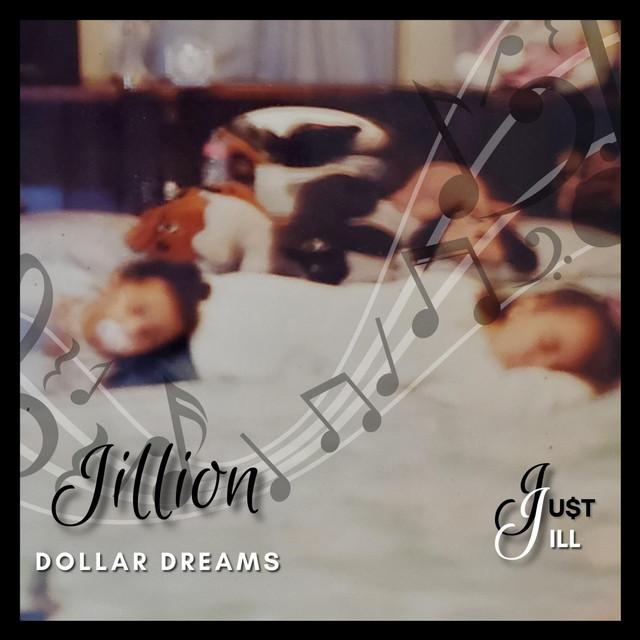Jillion Dollar Dreams