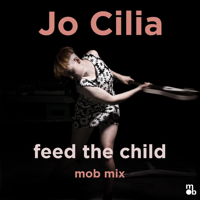 Feed the Child (Mob Mix)