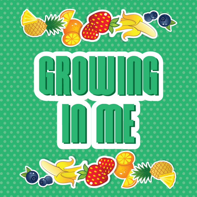 Growing In Me by GO Kids Music