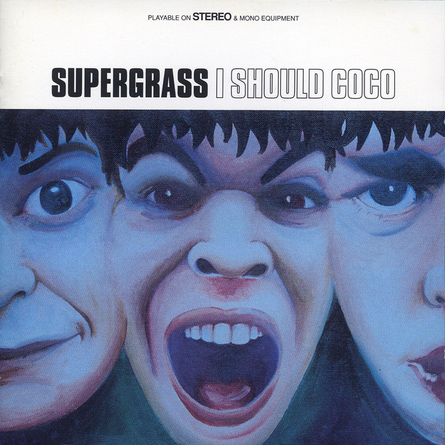 Supergrass  I Should Coco :Replay