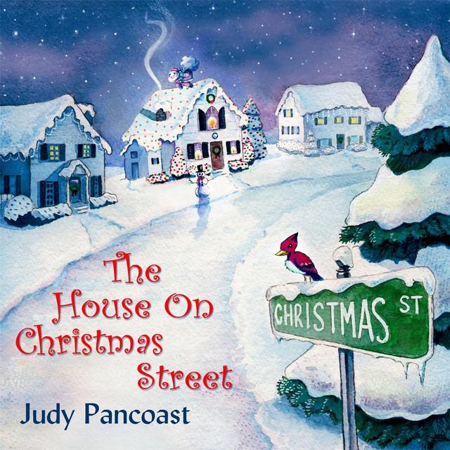 The House On Christmas Street by Judy Pancoast