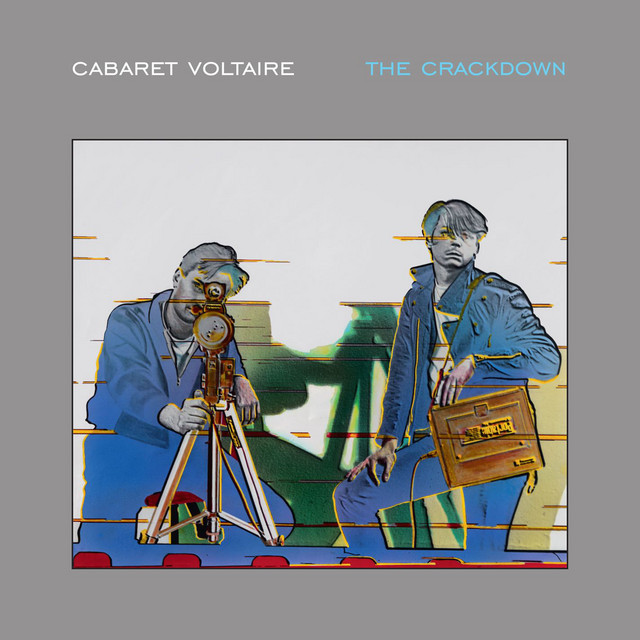 Cabaret Voltaire  The Crackdown :Replay