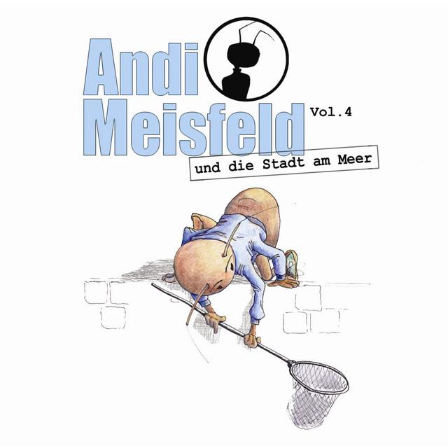 Folge 04: Andi Meisfeld und die Stadt am Meer Cover