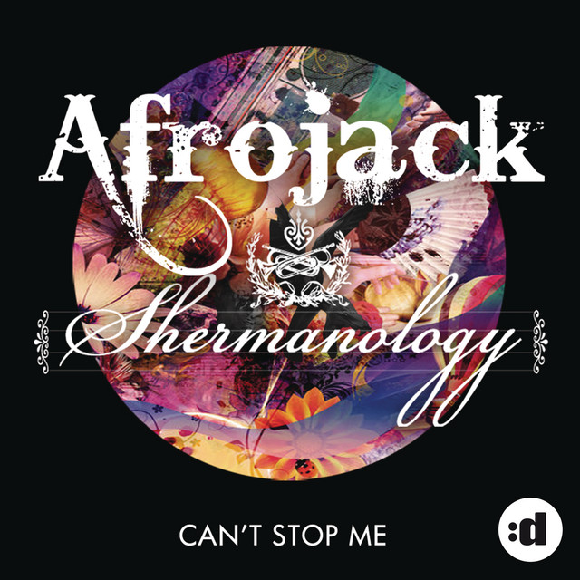 Afrojack & Shermanology - Can't Stop Me (Remixes)