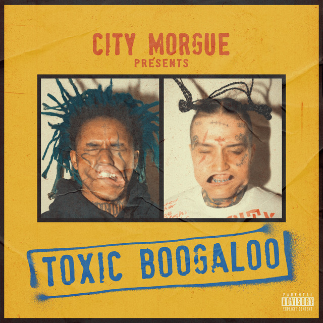 Album cover for TOXIC BOOGALOO by City Morgue, ZillaKami, SosMula