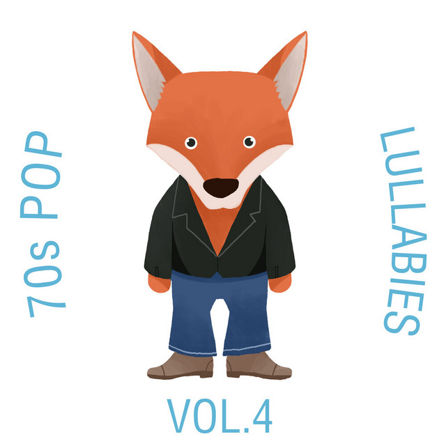 70s Pop Lullabies, Vol. 4 by The Cat and Owl