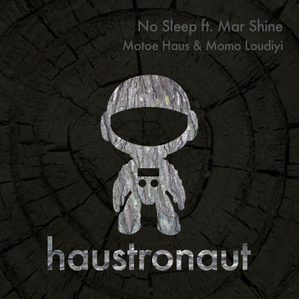 No Sleep ft. Mar Shine