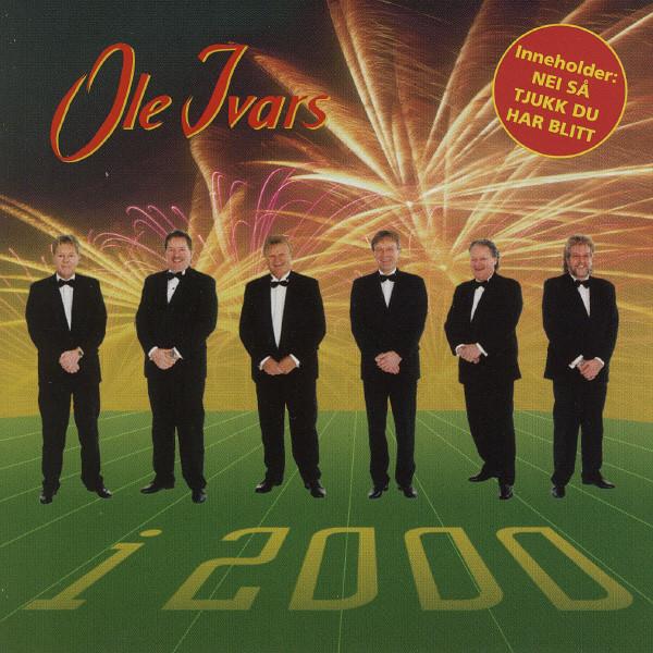 Ole Ivars I 2000