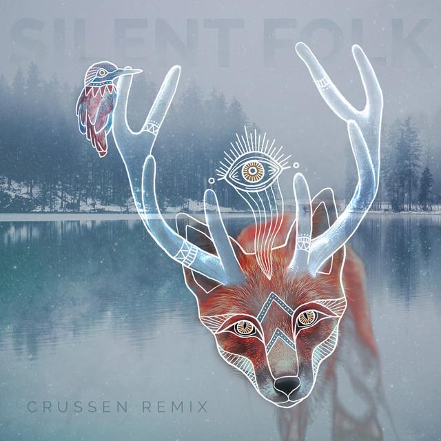 Silent Folk - Crussen Remix
