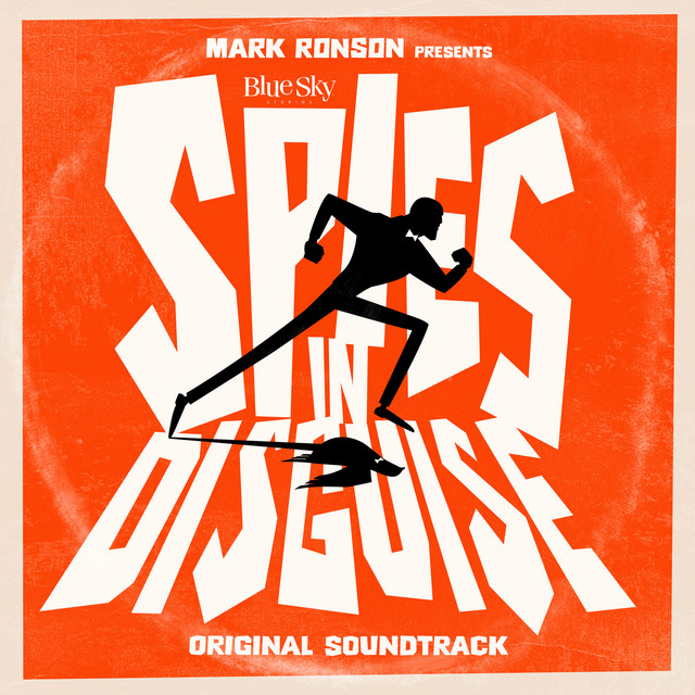 """Mark Ronson Presents The Music Of """"Spies In Disguise"""""""
