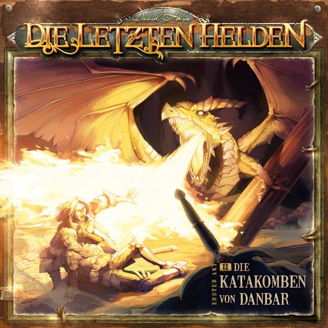 Die Letzten Helden - 02 Die Katakomben Von Danbar Cover