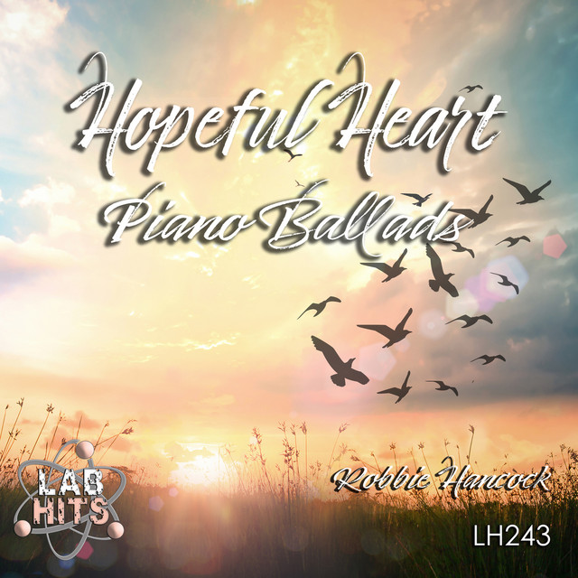 Hopeful Heart: Piano Ballads