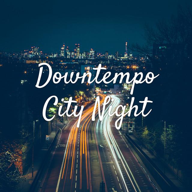 Downtempo City Night