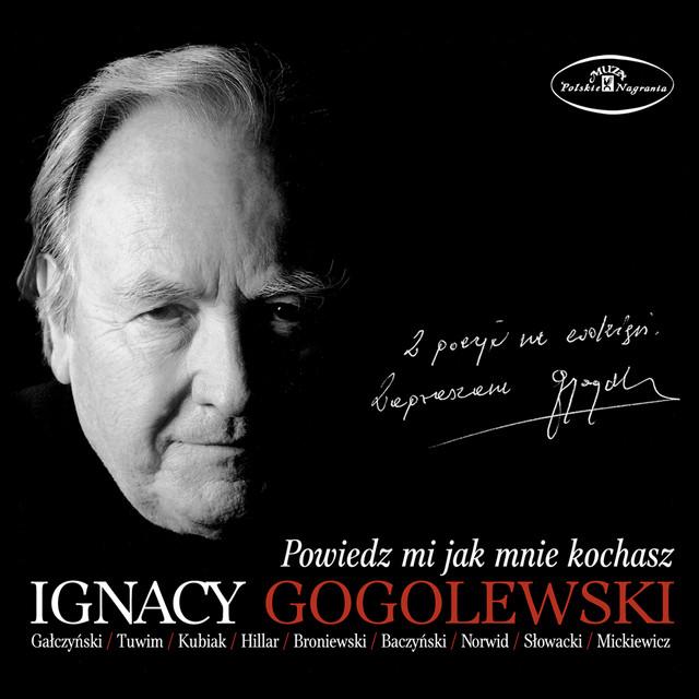 Powiedz Mi Jak Mnie Kochasz By Ignacy Gogolewski On Spotify