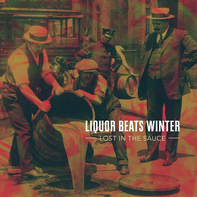 Liquor Beats Winter
