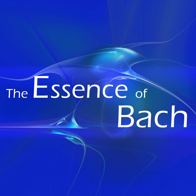 The Essence of Bach