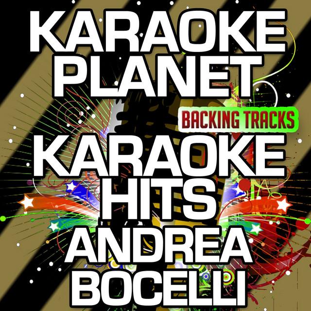 Karaoke Hits Andrea Bocelli Karaoke Version Album By A Type Player Spotify