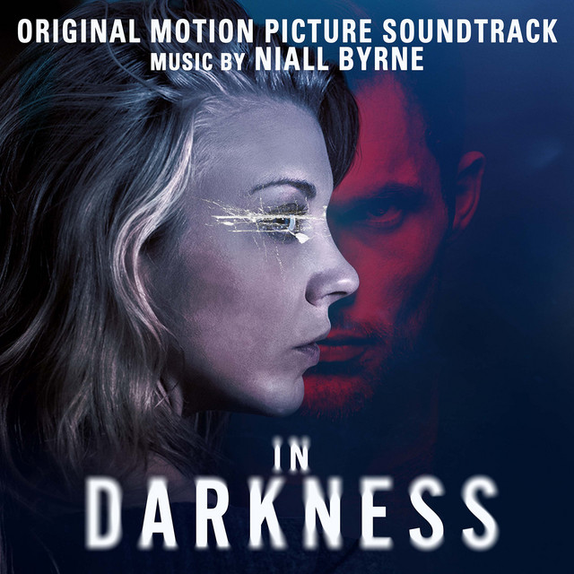 In Darkness (Original Motion Picture Soundtrack)
