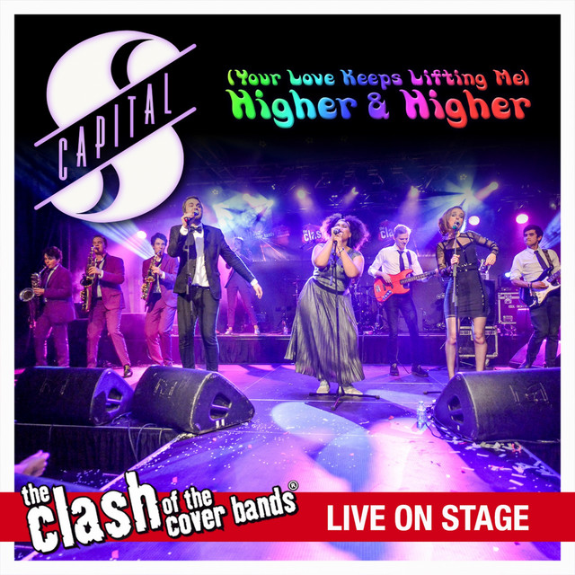 Higher And Higher - The Clash of the Cover Bands Live On Stage