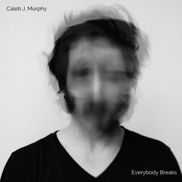 Everybody Breaks