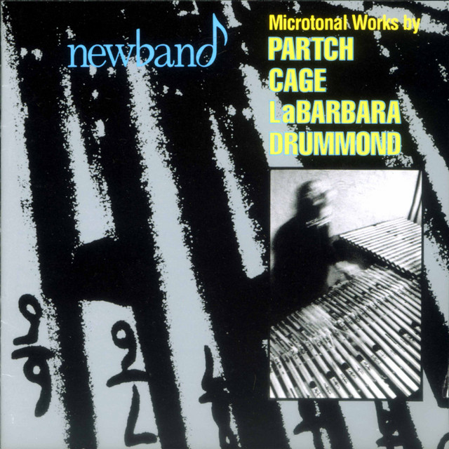 Microtonal Works by Partch, Cage, Labarbara, & Drummond