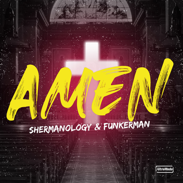 Shermanology & Funkerman - Amen