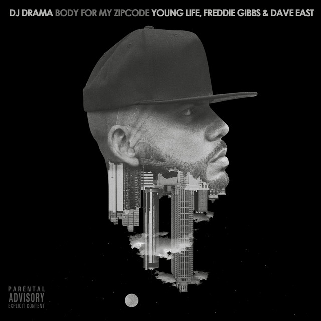 Body for My Zipcode (feat. Young Life, Freddie Gibbs and Dave East)