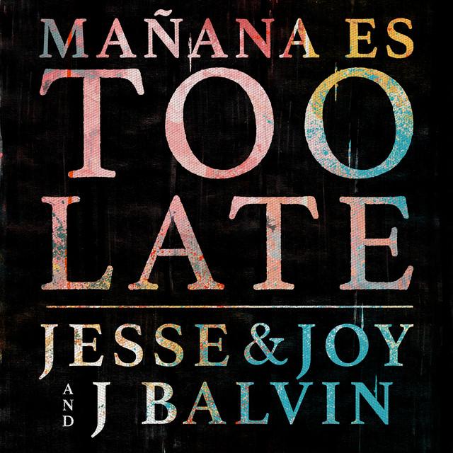 Mañana Es Too Late cover