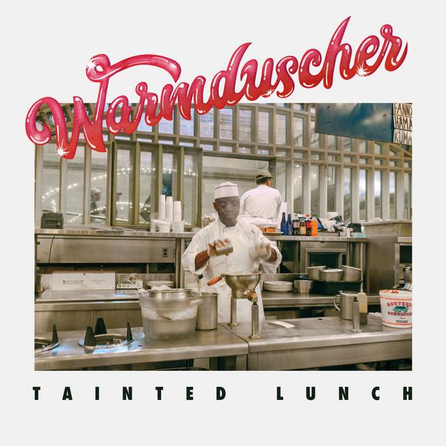 Warmduscher  Tainted Lunch :Replay