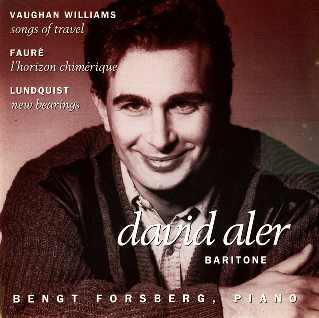Vaughan Williams: Songs of Travel - Faure: L'horizon chimerique - Lundquist: New Bearings