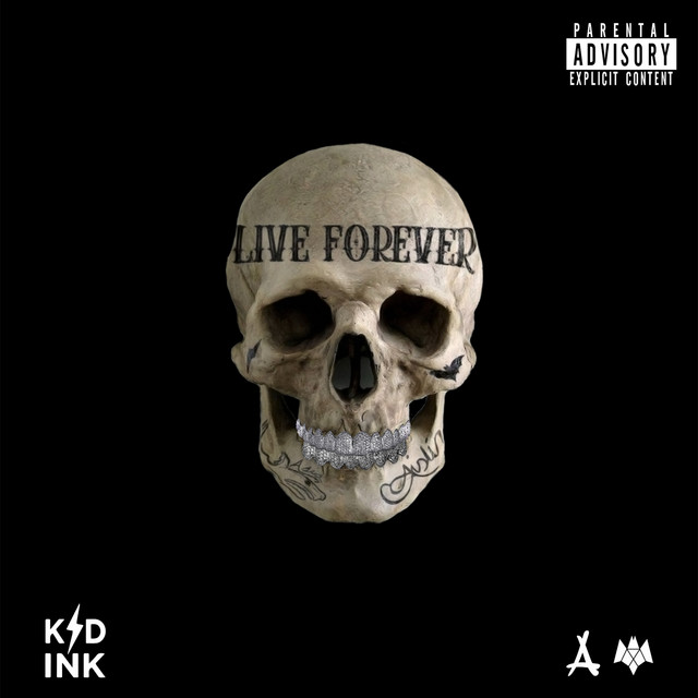 Kid Ink - Live Forever cover