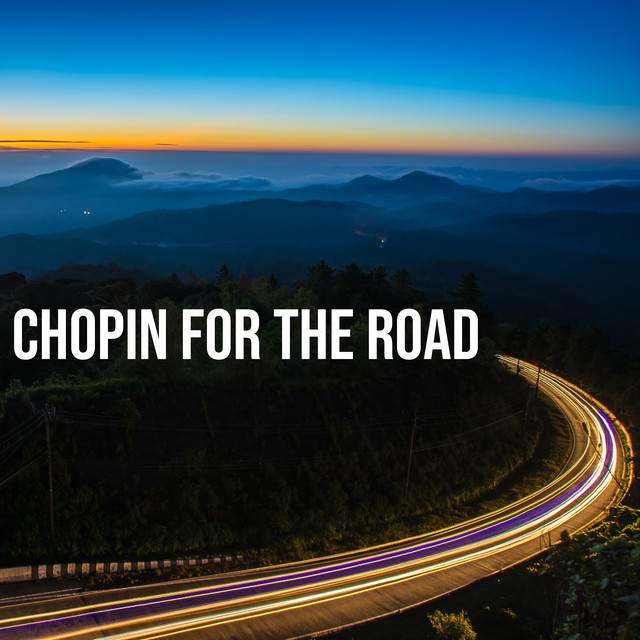 Chopin For The Road