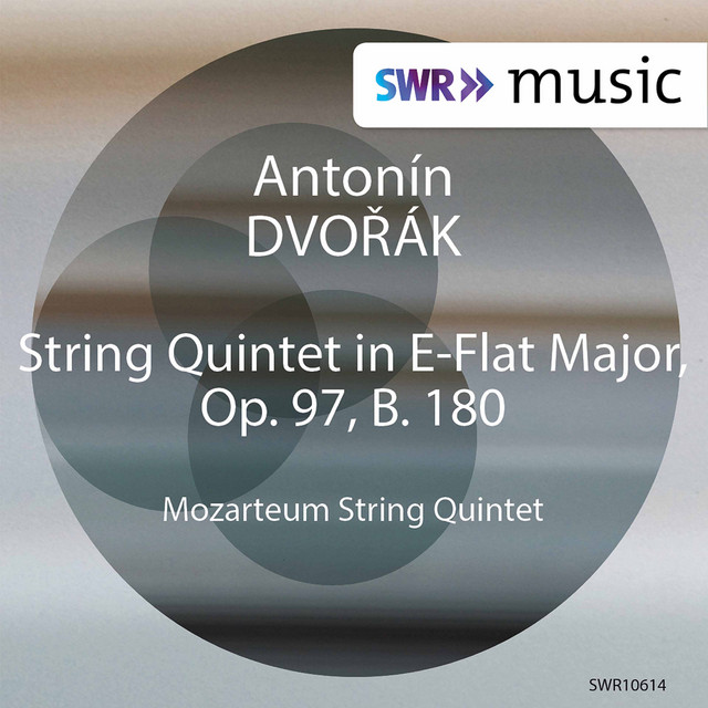 Album cover for Dvořák: String Quintet No. 3 in E-Flat Major, Op. 97, B. 180 by Antonín Dvořák, Mozarteum String Quintet