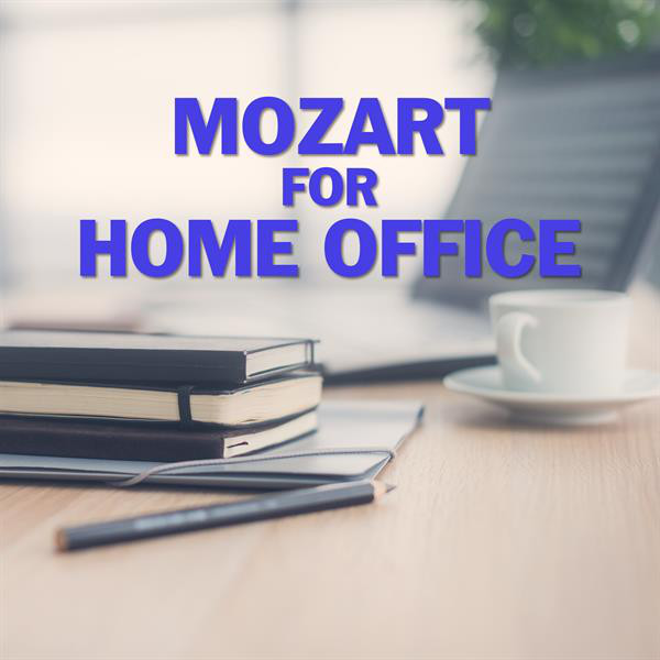 Mozart for Home Office