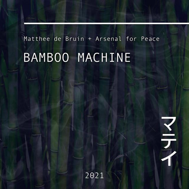 Bamboo Machine