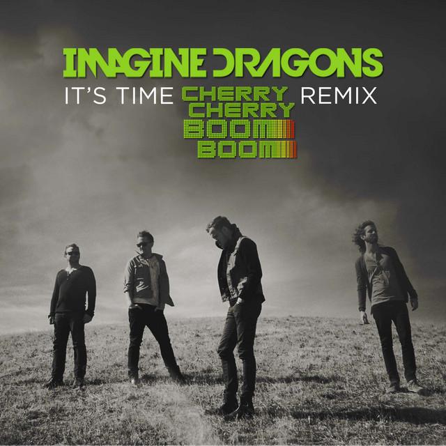 It's Time (Cherry Cherry Boom Boom Remix)
