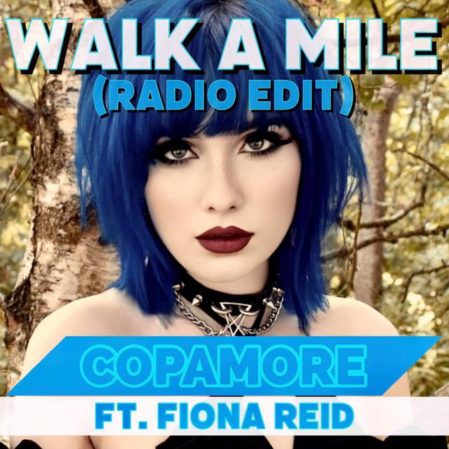 Walk a Mile (Radio Edit)