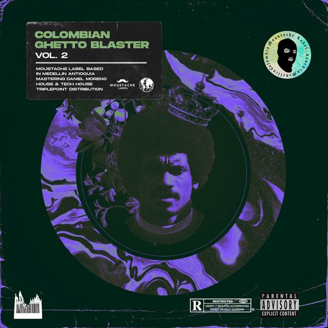 Colombian Ghetto Blaster Vol. 2