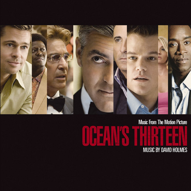 Music From The Motion Picture Ocean's Thirteen (Standard Version) - Official Soundtrack