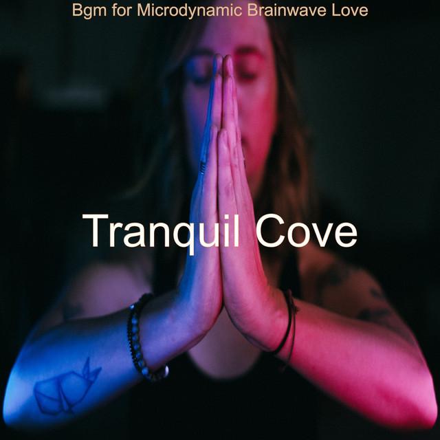 Bgm for Microdynamic Brainwave Love