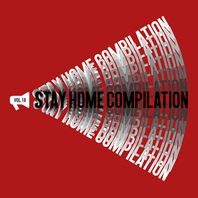 Stay Home, Vol. 018