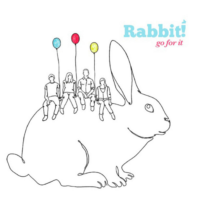Go For It by Rabbit!