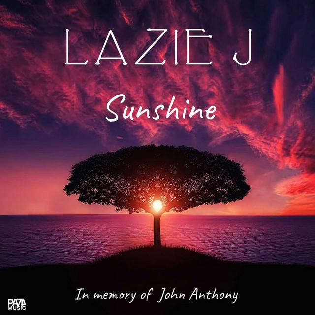 Sunshine - In Memory of John Anthony