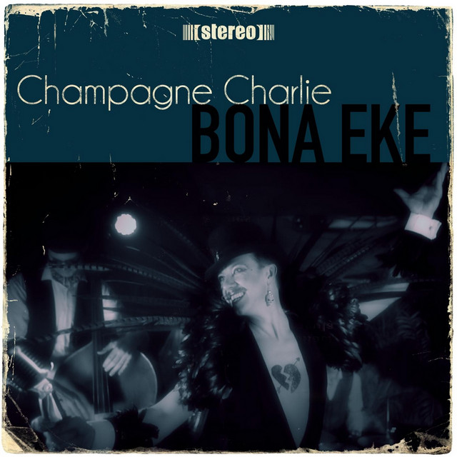Champagne Charlie tickets and 2020 tour dates