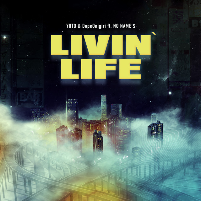 Livin' Life (feat. NO NAME'S)