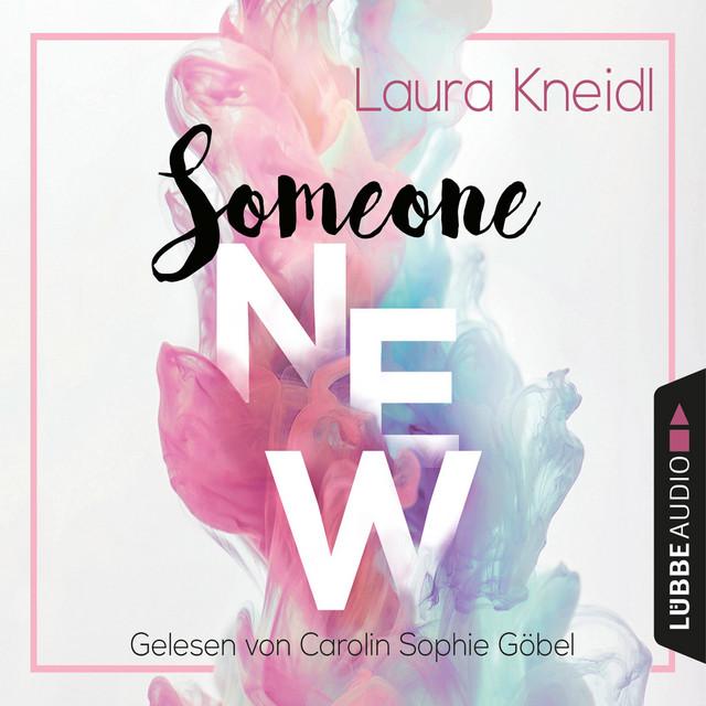 Someone New [Someone-Reihe, Teil 1 (Gekürzt)]