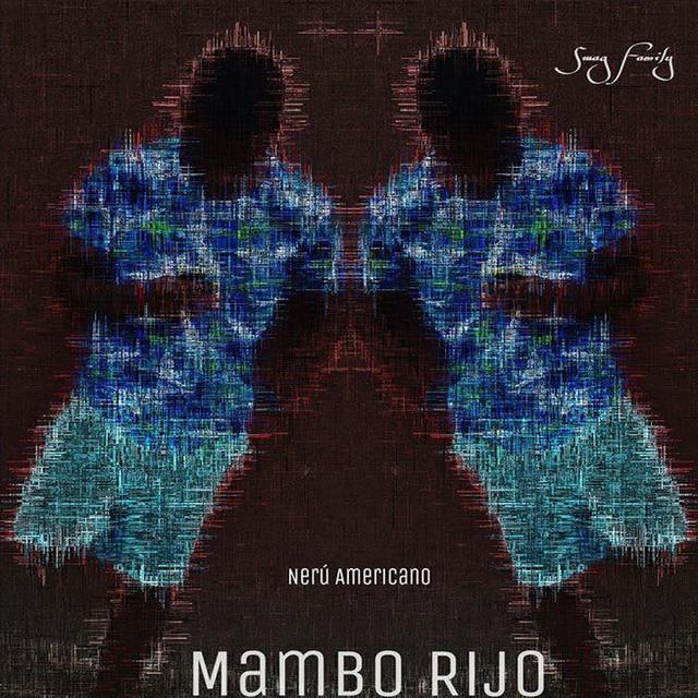 Artwork for Mambo Rijo by Nerú Americano