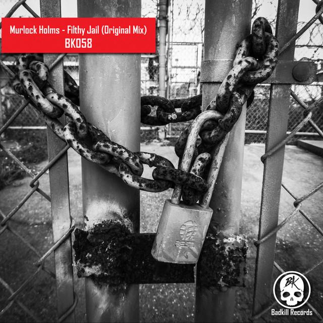 Fithly Jail - Original Mix Image